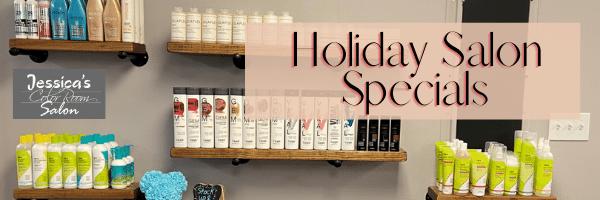 Holiday Salon Specials