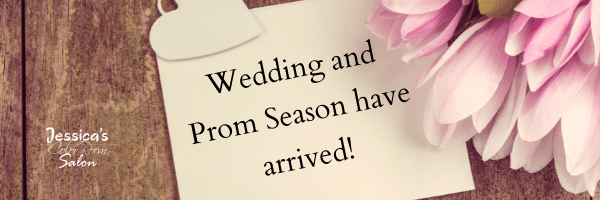 Wedding and Prom Season have arrived!
